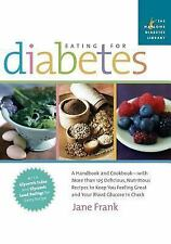Eating for Diabetes: A Handbook and Cookbook--With 125 Delicious, Nutritious Rec