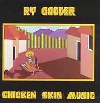 RY COODER : CHICKEN SKIN MUSIC (CD) sealed