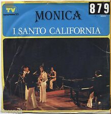 "I SANTO CALIFORNIA - Monica - VINYL 7"" 45 LP 1975 VG+/VG- - CONDITION"