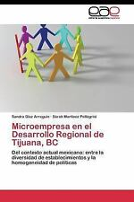 Microempresa en el Desarrollo Regional de Tijuana, BC by Martinez Pellegrini...
