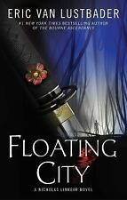 Floating City: A Nicholas Linnear Novel by Van Lustbader, Eric