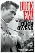 Buck 'Em! The Autobiography of Buck Owens Book NEW 000151800
