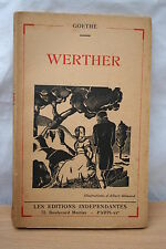 WERTHER par GOETHE   éd. LES EDITIONS INDEPENDANTES ILLUSTRATIONS