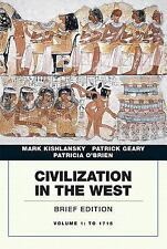 Civilization in the West Vol. 1 by Patrick Geary, Mark Kishlansky and...