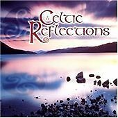 Various Artists - Celtic Reflections [Celtic Collections] (2006)