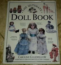 The Ultimate Doll Book by Caroline Goodfellow (Hardback, 1993)