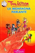 La Montagna Parlante. - Tea Stilton [Edizioni Piemme]