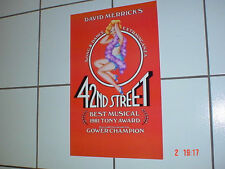 42nd STREET, CLASSIC BROADWAY POSTER ORIGINAL, 1980 MINT NICE!