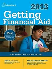 Getting Financial Aid 2013: All-new seventh edition (College Board Guide to Gett