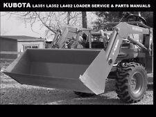 KUBOTA LA351 LA352 LA402 WORKSHOP & PARTS MANUALS LA 351 352 402 Tractor Loaders