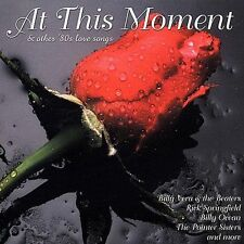At This Moment & Other 80's Love Songs