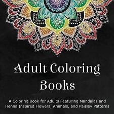 Adult Coloring Books: A Coloring Book for Adults Featuring Mandalas and...