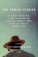The Domino Diaries: My Decade Boxing with Olympic Champions and Chasing Hemingwa