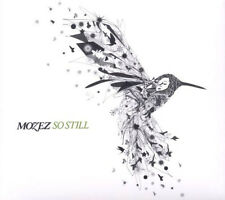 MOZEZ = so still = ELECTRO SOUL DOWNTEMPO LOUNGE GROOVES !!