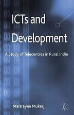NEW - ICTs and Development: A Study of Telecentres in Rural India