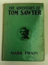 Adventures of Tom Sawyer by Mark Twain 1920 Hardcover by Grosset & Dunlap