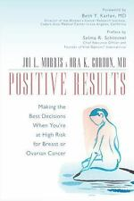 Positive Results: Making the Best Decisions When You're at High Risk for Breast