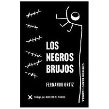 Los Negros Brujos by Fernando Ortiz (2001, Paperback)