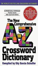 The New Comprehensive A-Z Crossword Dictionary by Edy G. Schaffer (2002,...