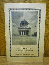 Vintage Souvenir Booklet - A Guide To The Grant Monument - New York City