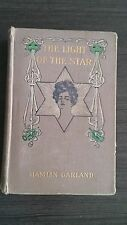 The Light of the Star:A Novel by Hamlin Garland 1904 HC First Edition