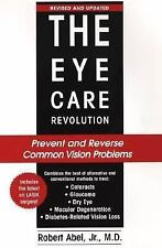 The Eye Care Revolution: Prevent and Reverse Common Vision Problems-ExLibrary
