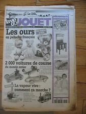 LA VIE DU JOUET N°29 1998 OURS  DILIGENT DE JEP VOITURES DE COURSE VAPEUR VIVE