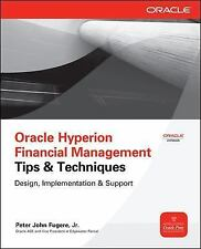 Oracle Hyperion Financial Management Tips And Techniques: Design, Implementation