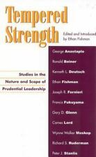 Tempered Strength: Studies in the Nature and Scope of Prudential-ExLibrary