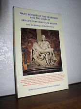 Mary, Mother of the Redeemer & the Church- Maria Valtorta (PB,2008,NEW)