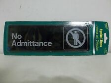 """HILLMAN NIP """"NO ADMITTANCE"""" BUSINESS or RESIDENCE SYMBOL SAFETY SIGN PLACARD"""