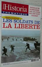 HISTORIA THEMATIQUE N°89 LES SOLDATS DE LA LIBERTE BATAILLE NORMANDIE JUIN 1944