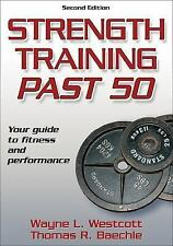 Strength Training Past 50 - 2nd Edition Ageless Athlete Series)