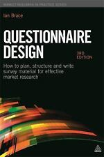 Market Research in Practice: Questionnaire Design : How to Plan, Structure...