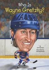 Who Was... ? Ser.: Who Is Wayne Gretzky? by Gail Herman and Nancy Harrison...