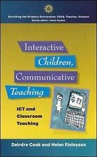 Interactive Children, Communicative Teaching: ICT and Classroom Teaching (Enrich