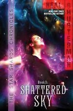 Neal Shusterman - Star Shards Shattered Sky (2013) - Used - Trade Paper (Pa
