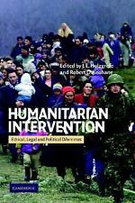 Humanitarian Intervention: Ethical, Legal and Political Dilemmas, , Good Book