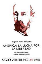 America : La Lucha por la Libertad by Maria de Hostos (1980, Paperback)