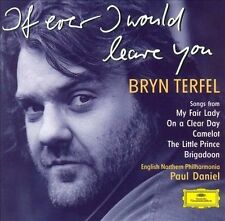 Bryn Terfel: If Ever I Would Leave You: The Songs Alan Jay Lerner (CD, 1998)