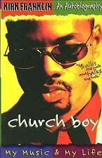 Church Boy : My Music and My Life by Kirk Franklin and Jim Nelson Black (1998, P