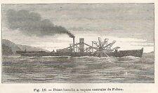 A1695 Battello a vapore costruito da Fulton - Xilografia del 1895 - Engraving