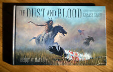 OF DUST AND BLOOD ~ A Tale From The Fight At The Greasy Grass (Little Big Horn)