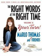 The Right Words at the Right Time: Your Turn!