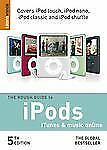 The Rough Guide to iPods, iTunes, and Music Online 5 Rough Guide Reference