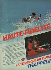 Publicité 1982  Chaussure de ski TRAPPEUR RACING  haute fidélité  J-C Killy