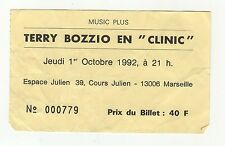 "TERRY BOZZIO EN ""CLINIC"" ticket concert Espace Julien à marseille /B214"