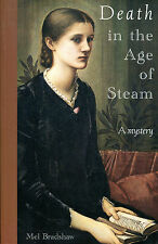 Death in the Age of Steam by Mel Bradshaw-2004-1st Edition-Victorian Mystery