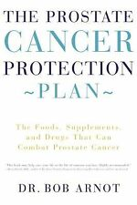 The Prostate Cancer Protection Plan : The Foods, Supplements, and Drugs That...