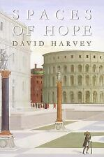 Spaces of Hope California Studies in Critical Human Geography)